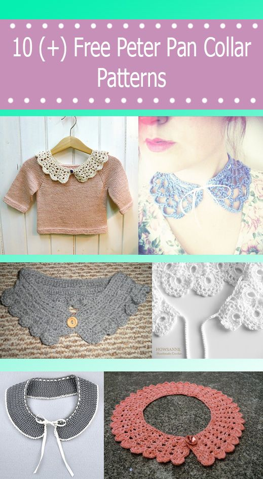 List of free crochet peter pan collar pattern, and other detachable collars.