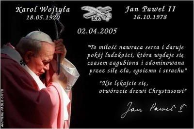 jan pawel 2 | Zapewne każdy z nas pamięta 2 kwietnia 2005 roku… swoje wzruszenia ...