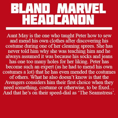 Bland Marvel Headcanons. I especially like this one because spiders are sometimes thought of as seamstresses.