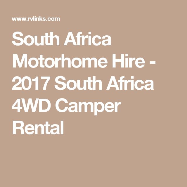 South Africa Motorhome Hire - 2017 South Africa 4WD Camper Rental