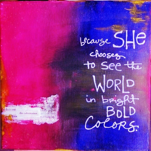 Good Morning Instagram World We Are Here Bright: Because She Chooses To See The World In Bright Bold Colors