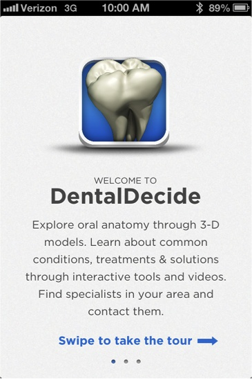 The DentalDecide app is designed to provide information and educate patients about dental conditions.