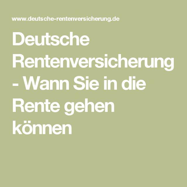 Deutsche Rentenversicherung   -  Wann Sie in die Rente gehen können