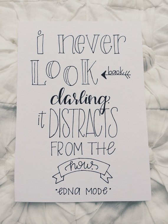 The Incredibles | Disney Pixar | Edna Mode | I never look back darling. It distracts from the now.