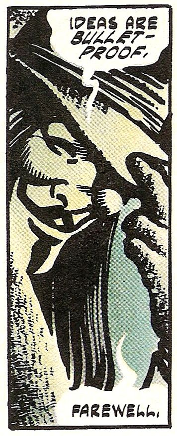 """Ideas are bullet-proof"" - V For Vendetta - Art by David Lloyd - Words by Alan Moore"