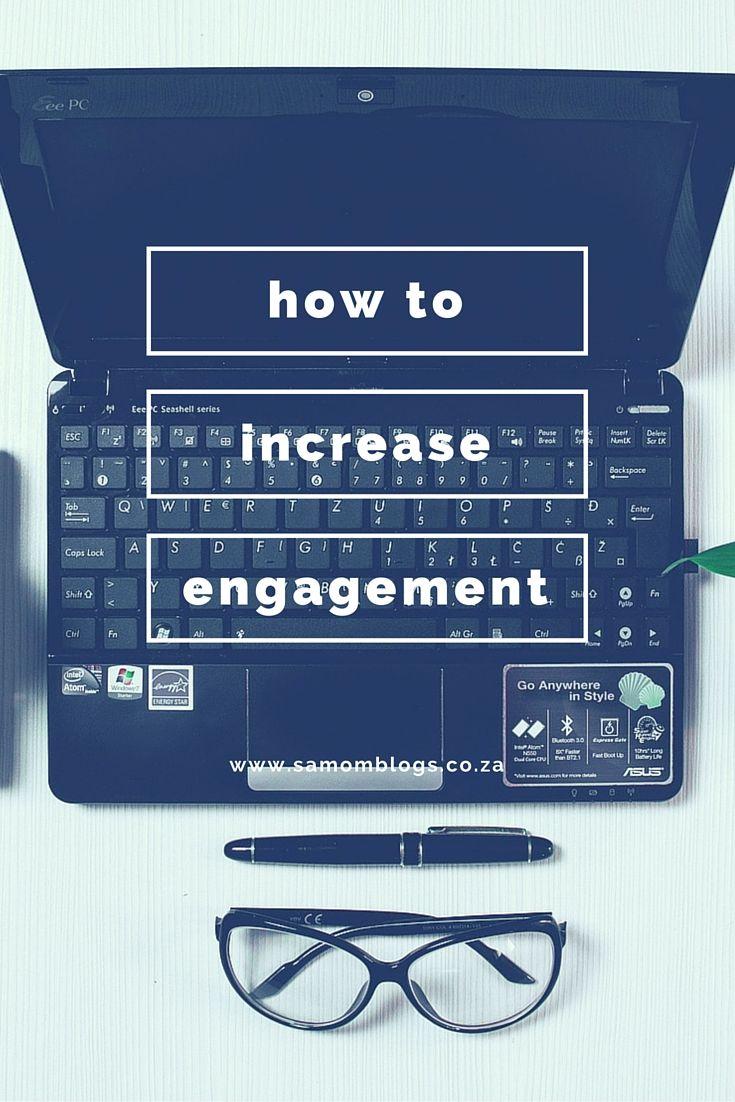 Increase Blog Engagement|SA Mom Blogs