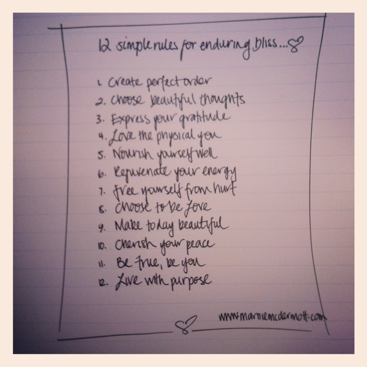 The 12 simple rules of enduring bliss -from Beyond Happiness by Marnie McDermott