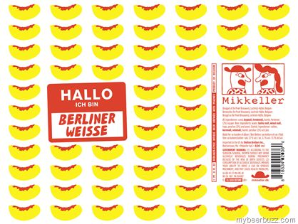 mybeerbuzz.com - Bringing Good Beers & Good People Together...: Mikkeller - Hallo Ich Bin Berliner Weisse