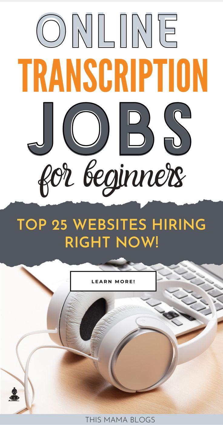 25 Top Websites for Transcription Jobs Online For
