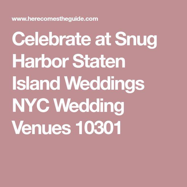 Celebrate at Snug Harbor Staten Island Weddings NYC Wedding Venues 10301