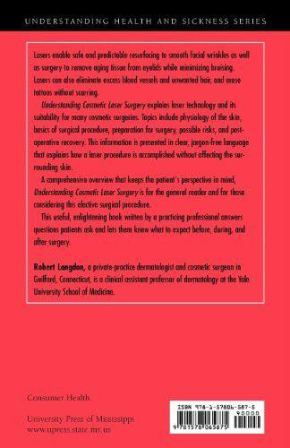 Understanding Cosmetic Laser Surgery (Understanding Health and Sickness Series)