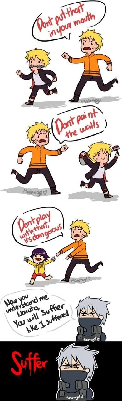 Lol. its tough being a parent, huh, Naruto? Finally kakashi got the chance to suffer naruto like he had XD