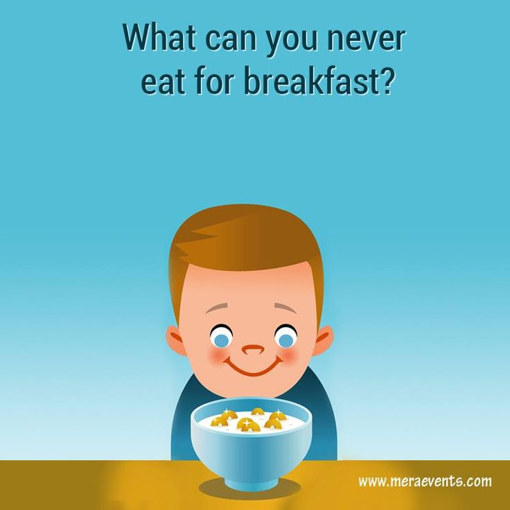 What can you never eat for breakfast?  #MeraEvents