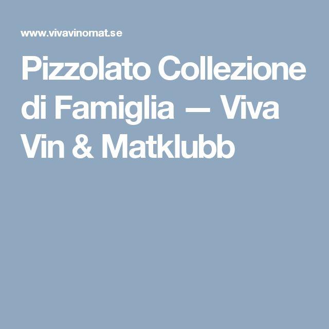 Pizzolato Collezione di Famiglia — Viva Vin & Matklubb