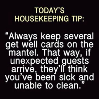 : Remember This, Good Ideas, Housekeeping Tips, Houses Clean Tips, Funny Quotes, Funny Stuff, Humor, Great Ideas, Get Well Cards