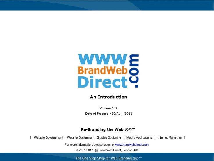 Brand Web Direct Website Design Company Profile v1 042011 by BrandWeb Direct . Com via slideshare