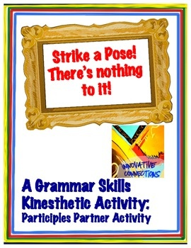 Grammar Skills Partner Activity for Participles. Need to spark some interest for those kinesthetic learners? $2.50