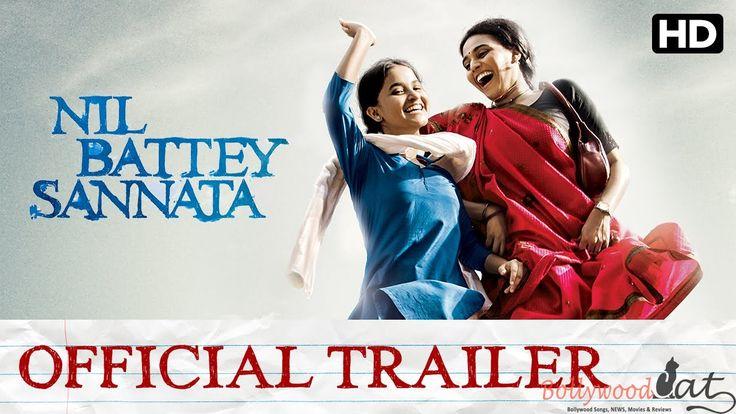 Nil Battey Sannata : Movie Trailer – Swara Bhaskar and Ratna Pathak