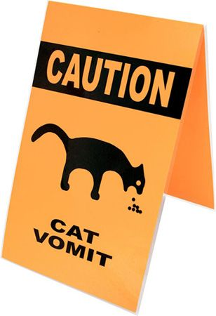 Cat Vomit Warning Sign