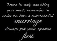 put your spouse first and you can't go wrong.