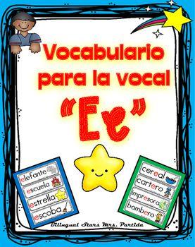 Vocabulario de la vocal E e Letra Ee Contenido de este documentopara la letra E e vocal Ee:12 tarjetas de vocabulario para la vocal e  al principio de la palabra12 tarjetas de vocabulario para la vocal e  al final de la palabra8 tarjetas de vocabulario para la vocal e  en medio de la palabraBilingual Stars Mrs.