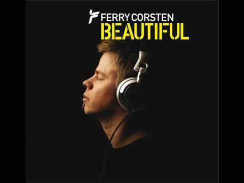 Ferry Corsten - Beautiful (Original Extended) [HQ]