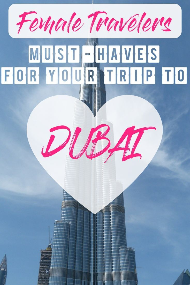 Must-Haves for your Trip to Dubai (for Female Travelers). The Ultimate List of beauty and tech essentials for your first holiday in Dubai!