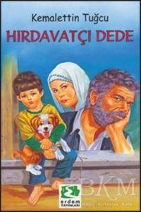 Hırdavatçı Dede Kitabı-Çocuk Kitapları-Kemalettin Tuğcu-Kitap
