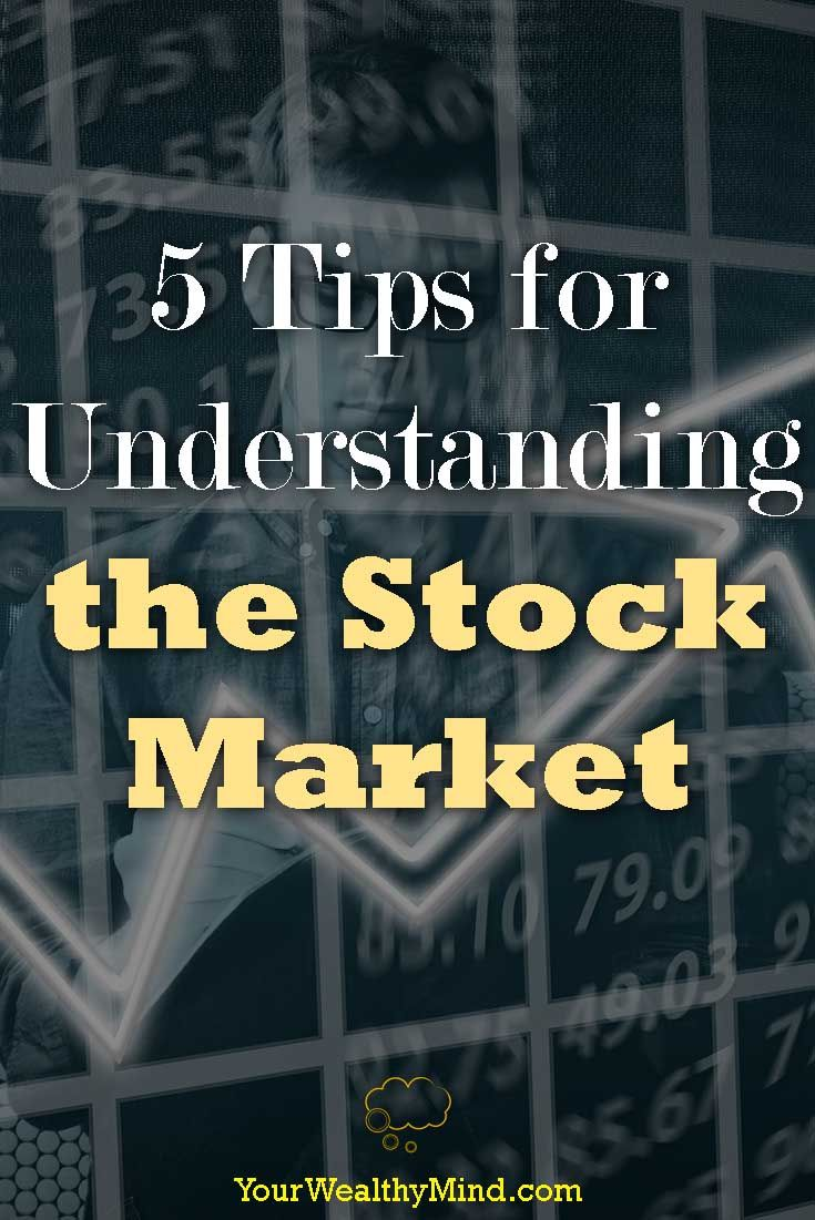 Have you ever wondered why the stock market moves the way it does?   If you have, then read our 5 Tips for Understanding the Stock Market