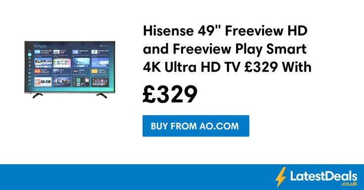 "Hisense 49"" Freeview HD and Freeview Play Smart 4K Ultra HD TV £329 With Code at AO.com"