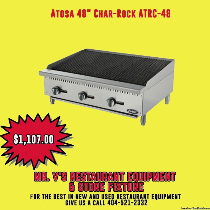 """Big sale on Atosa 48"""" Char- Rock for limited time only. For the best in new and used restaurant equipment give us a call or come to Mr.V's Restaurant Equipment or check our website."""