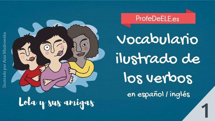 Vocabulario ilustrado de los verbos en español | inglés - 1. Un proyecto de ProfeDeELE