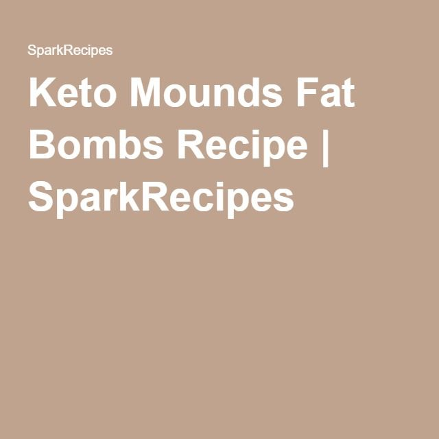 Keto Mounds Fat Bombs Recipe   SparkRecipes
