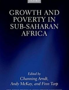 Growth and Poverty in Sub-Saharan Africa free download by Channing Arndt Andy McKay and Finn Tarp (Eds.) ISBN: 9780198744795 with BooksBob. Fast and free eBooks download.  The post Growth and Poverty in Sub-Saharan Africa Free Download appeared first on Booksbob.com.