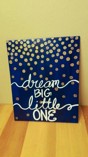 """Dream Big Little One"" DIY painted canvas for Big Little Week"
