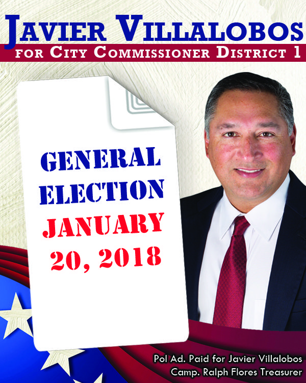 Javier Villalobos for City Commissioner District 1 – If we can't make McAllen bigger, we can make it better.   General election: January 20, 2018
