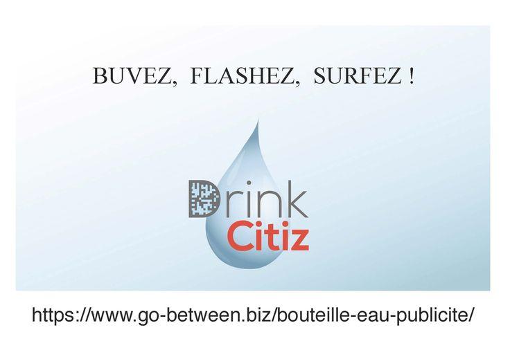DRINK CITIZ : L'eau minérale est une source de rentabilité !La bouteille d'eau minérale communicante et économique  https://www.go-between.biz/bouteille-eau-publicite/ (scheduled via http://www.tailwindapp.com?utm_source=pinterest&utm_medium=twpin&utm_content=post176465071&utm_campaign=scheduler_attribution)