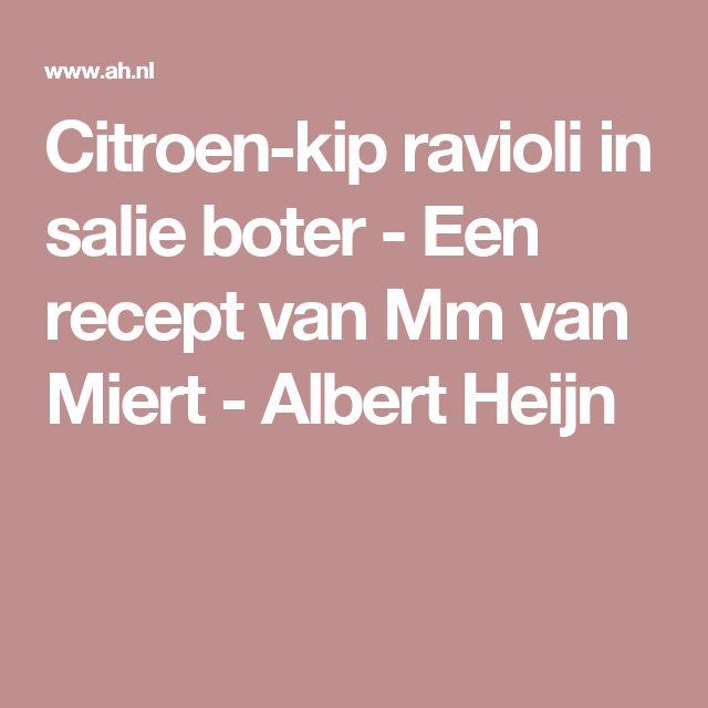 Citroen-kip ravioli in salie boter - Een recept van Mm van Miert - Albert Heijn