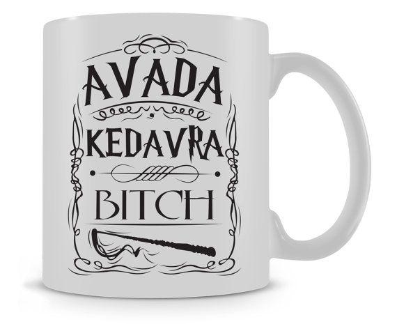 Avada Kedavra Bitch Mug / Harry Potter Tea Coffee by SalmusPrint