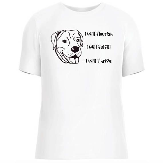 Gemma I Will Flourish rescue dog shirt animal tee shelter.