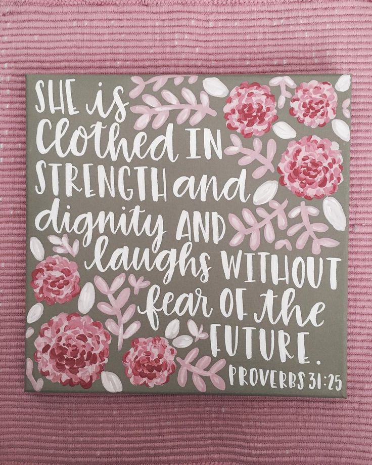 She Is Clothed With Strength And Dignity Canvas: 25+ Best Ideas About Canvas Paintings On Pinterest