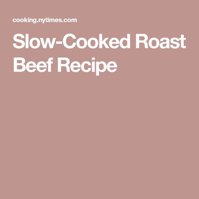 Slow-Cooked Roast Beef Recipe