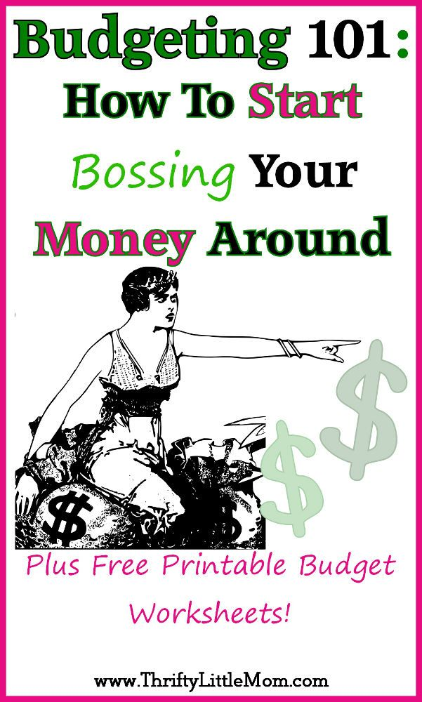 Start bossing your money around with a budget!  How to set it up, keep it going and print/make your own for free!