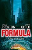 Formula  Tunnel des Grauens: Special Agent Pendergasts 3. Fall Reviews