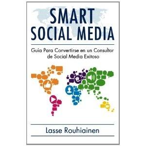 SMART SOCIAL MEDIA  di Lasse Rouhiainen