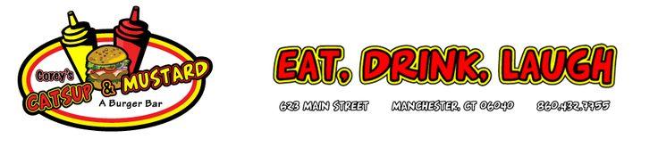 Corey's Catsup & Mustard | A Burger Bar | Manchester, CT