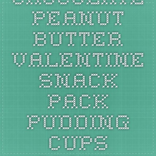 Chocolate Peanut Butter Valentine Snack Pack Pudding Cups - Cooking With Curls
