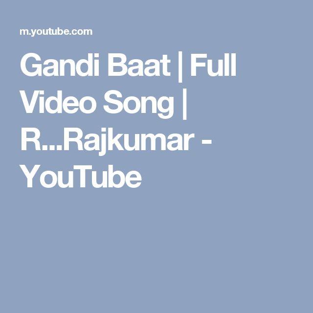 Gandi Baat   Full Video Song   R...Rajkumar - YouTube