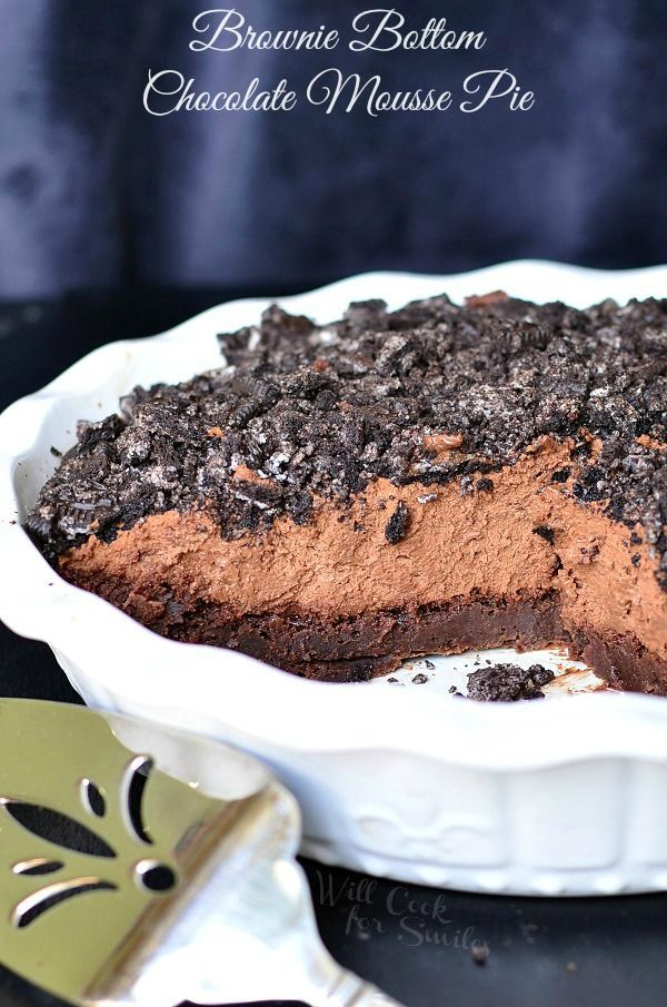 Brownie Bottom Chocolate Mousse Pie! This really is a Brownie Bottom pie filled with homemade Chocolate Mousse and topped with crushed Oreo cookies. | from willcookforsmiles.com