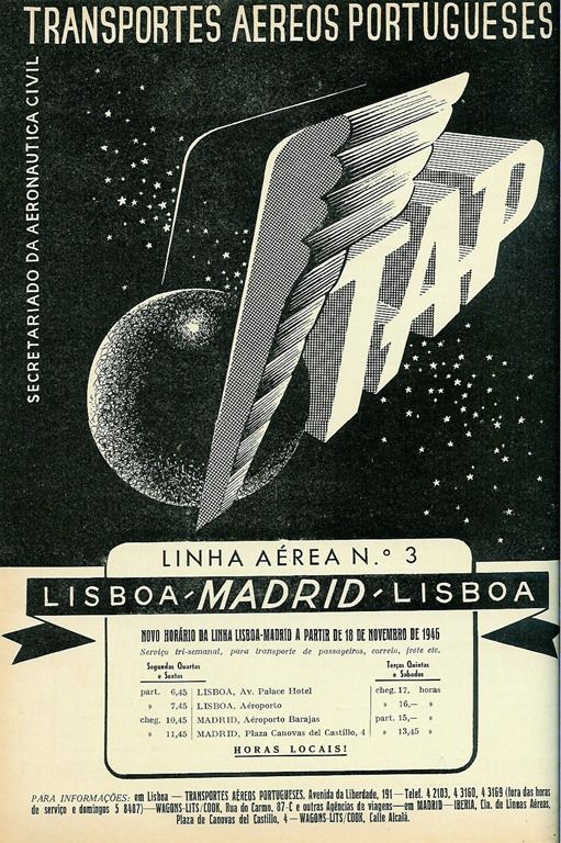 TAP - The first commercial line (Lisbon-Madrid) opens on September 1946. # Portugal